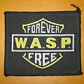 "W.A.S.P. ""Forever Free"" original woven patch *SOLD*"
