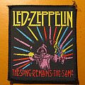 "LED ZEPPELIN ""The Song Remains The Same"" patch"