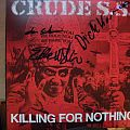 signed Crude SS-  Killing for nothing lp