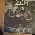 Bang- Mother/ Bow to the king lp