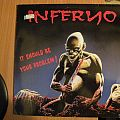 Inferno- It should be your problem lp