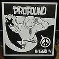 "Profound- Integrity 7"""