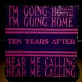 """Ten Years After - Tape / Vinyl / CD / Recording etc - Ten Years After- I'm going home/ Hear me calling 7"""""""