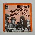 "Steppenwolf - Tape / Vinyl / CD / Recording etc - Steppenwolf- Move over/ Power play 7"""