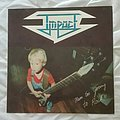 Impact - Tape / Vinyl / CD / Recording etc - Impact- Never too young to rock lp