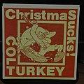"Colt Turkey- Christmas sucks 7"""