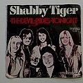 "Shabby Tiger - Tape / Vinyl / CD / Recording etc - Shabby Tiger- The devil rides tonight 7"""