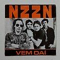 "NZZN - Tape / Vinyl / CD / Recording etc - NZZN- Vem dai/ Deixa arder 7"""