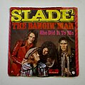 "Slade - Tape / Vinyl / CD / Recording etc - Slade- The bangin'man/ She did it to me 7"""