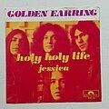 """Golden Earring - Tape / Vinyl / CD / Recording etc - Golden Earring- Holy holy life/ Jessica 7"""""""