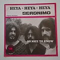 """Jeronimo - Tape / Vinyl / CD / Recording etc - Jeronimo- Heya/ So nice to know 7"""""""