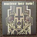 Nuclear War Now LP