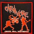 Carnivore - Patch - Carnivore Crush Kill Destroy
