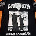 Warpath - (Signed) No One Can Kill Us Shirt