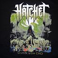TShirt or Longsleeve - Hatchet Dawn Of The End T-shirt