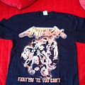 Anthrax - TShirt or Longsleeve - Anthrax - Fight 'em till you can't tour shirt