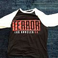 Terror - Los Angeles CA TShirt or Longsleeve