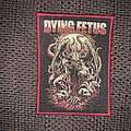 Dying Fetus - Patch - Dying Fetus Arty Farty patch