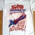 Blood Money - Red Raw and Bleeding