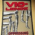 Vio-lence Oppressing the Masses woven Patch