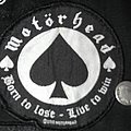 Motörhead - Born to Lose, live to Win Patch