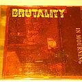 Brutality - Tape / Vinyl / CD / Recording etc - Brutality - In Mourning CD