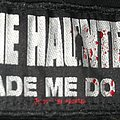 The Haunted - Made me do It Patch