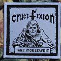 Crucifixion - Take It Ot Leave It