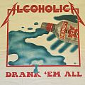 Metallica: Alcoholica Drank 'Em All Shirt