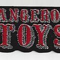 Dangerous Toys - Patch - Dangerous Toys