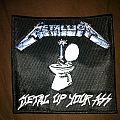 metallica metal up your ass patch