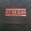 Out for Blood; strive to survive shirt