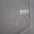 Deviate; small traces of life shirt