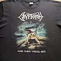 CRYPTOPSY And Then You'll Beg TShirt or Longsleeve