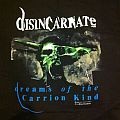 TShirt or Longsleeve - Disincarnate Dreams of the carrion kind og shirt