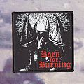 Born For Burning - Patch - Born For Burning Patch
