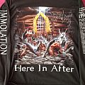 Immolation - Here in after TShirt or Longsleeve