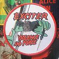 Exciter- Violence and Force  Patch