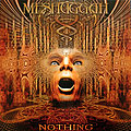 Meshuggah - 2019 - Nothing Remaster Tape / Vinyl / CD / Recording etc