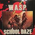 "W.A.S.P. - ""School Daze"" Tape / Vinyl / CD / Recording etc"