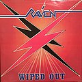 Raven - Wiped Out Tape / Vinyl / CD / Recording etc