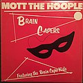 Mott the Hoople - Brain Capers (US Edition) Tape / Vinyl / CD / Recording etc