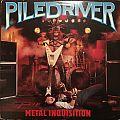 Piledriver - Tape / Vinyl / CD / Recording etc - Piledriver - Metal Inquisition