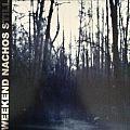 Weekend Nachos - Tape / Vinyl / CD / Recording etc - Weekend Nachos - Still