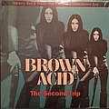 Various Artists - Brown Acid: The Second Trip Tape / Vinyl / CD / Recording etc