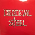 Medieval Steel - Medieval Steel Tape / Vinyl / CD / Recording etc