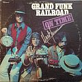 Grand Funk Railroad - On Time (Signed by Mark Farner)