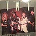 TNT - Tell No Tales Tape / Vinyl / CD / Recording etc