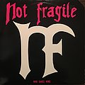 Not Fragile - Who Dares Wins Tape / Vinyl / CD / Recording etc