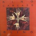 King Carcass - Tape / Vinyl / CD / Recording etc - King Carcass - Blind